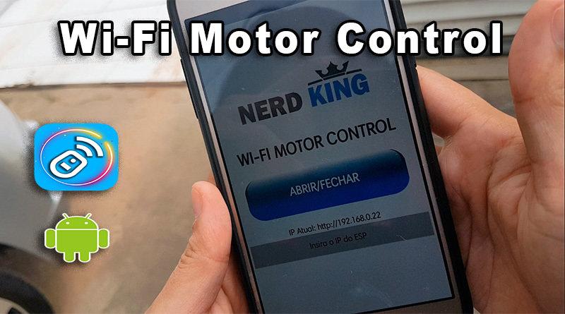 Tutorial e APP para Controlar Motor de Portão Via Wi-Fi
