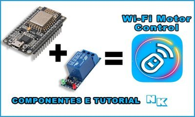 ESP8266 + Modulo Relé 1canal e 3 fios Jumper Wi-Fi Motor Control