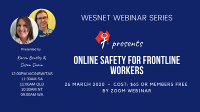 WESNET Webinar Series presents: Online Safety For Frontline Workers - 26th March 2020