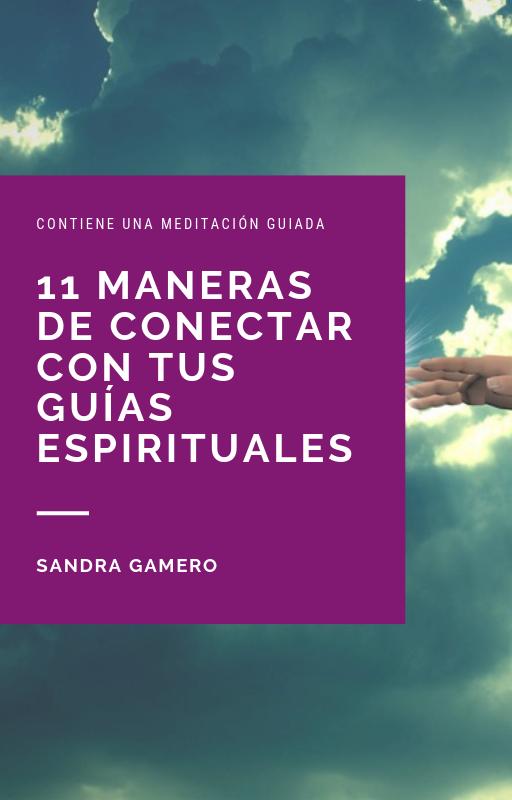 ¡Gratuito! Ebook 11 maneras de conectar con tus guías espirituales