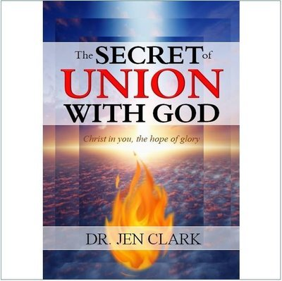 The Secret of Union With God