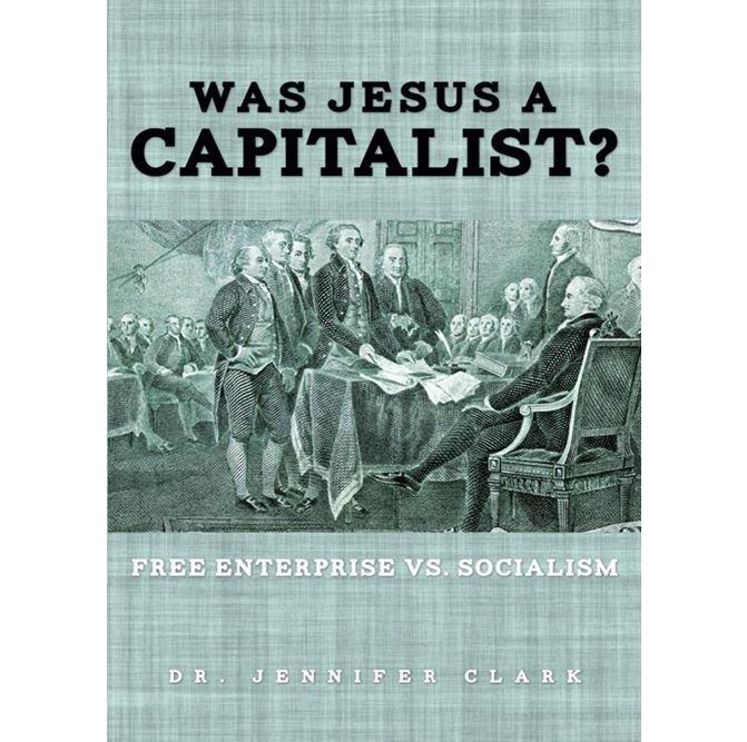 Was Jesus a Capitalist?