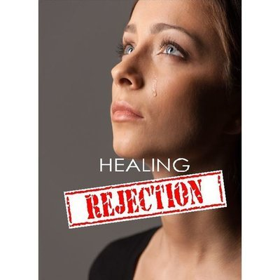 Healing for Rejection