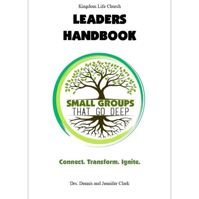SMALL GROUPS THAT GO DEEP: Leaders Handbook
