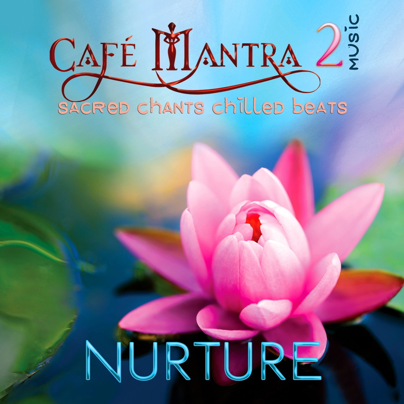 CD Cafe Mantra Music2 Nurture 00001