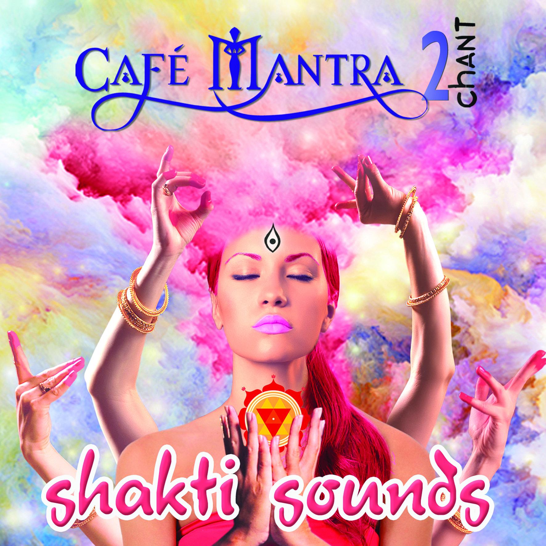 CD Cafe Mantra Chant2 Shakti Sounds 00006
