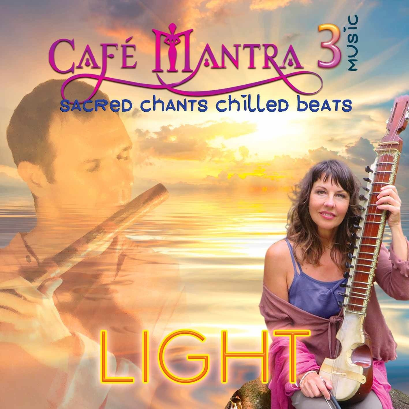 ALBUM DOWNLOAD: Cafe Mantra Music3 LIGHT 00020