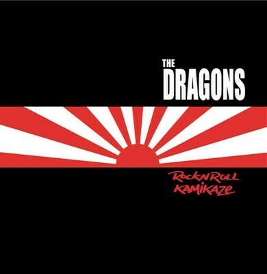 The Dragons ~ Rock N Roll Kamikaze ~ Vinyl LP New
