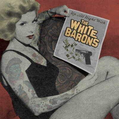 The White Barons ~ Up All Night With ~ Colored Vinyl LP