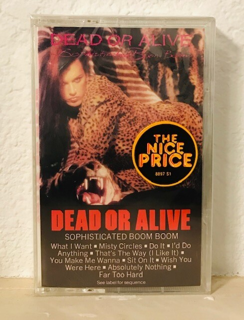 Dead Or Alive ~ Sophisticated Boom Boom ~ Cassette Tape (New)