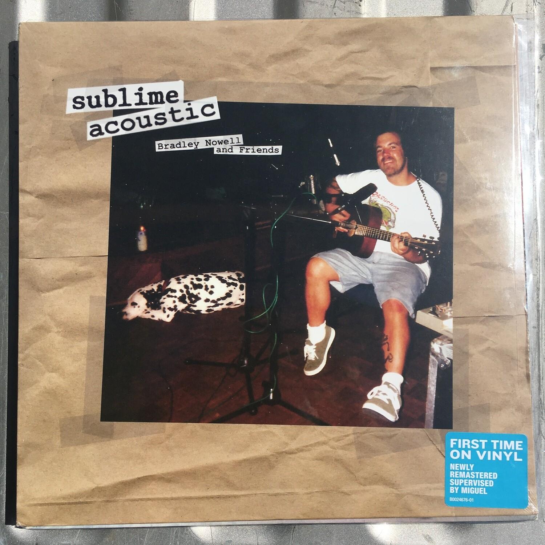 Sublime Acoustic ~ Bradley Nowell and Friends ~ Vinyl LP (New)