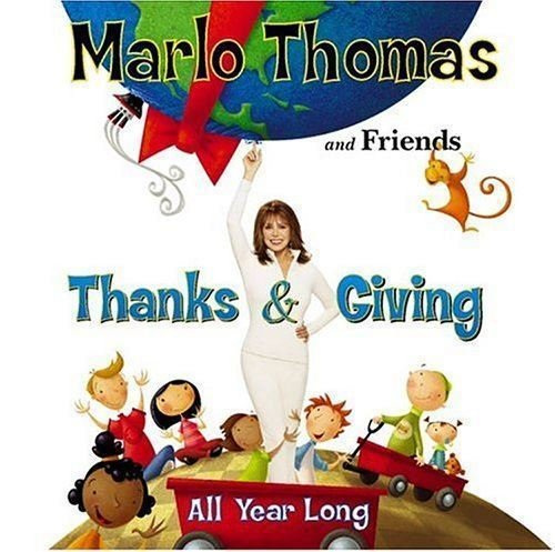Marlo Thomas and Friends - Thanks & Giving All Year Long - CD New (Sealed) Various Artists