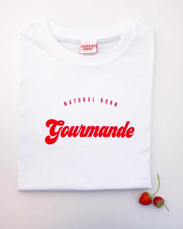 Tee-shirt Natural Born GOURMANDE : PREVENTE