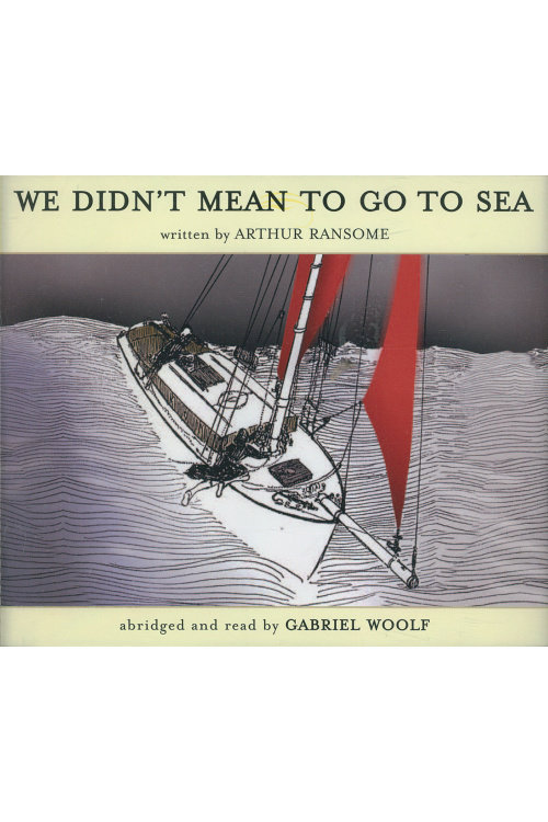 We Didn't Mean to Go to Sea (Audiobook) GW-WD