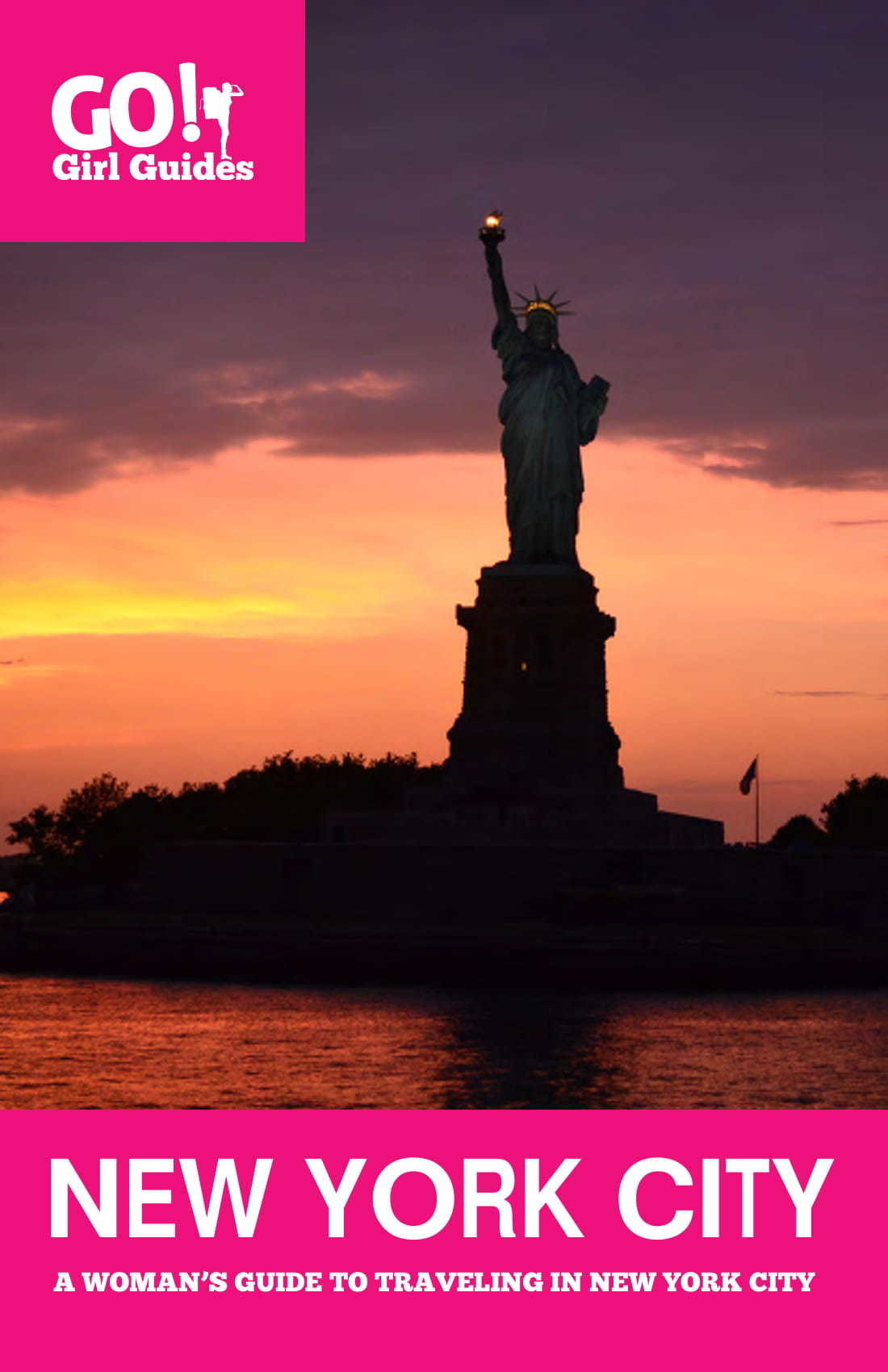 New York City: A Woman's Guide to Traveling Solo in New York City 00002