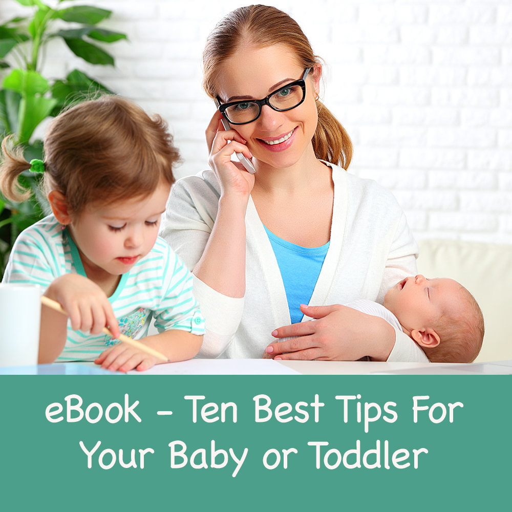 eBook - My 10 Best Tips for your Baby or Toddler