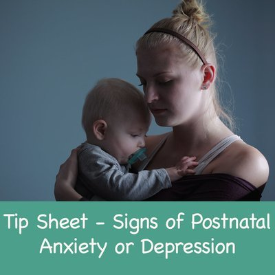 Signs of Postnatal Anxiety or Postnatal Depression