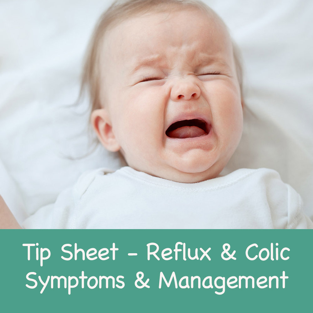 Reflux & Colic - Symptoms and Management