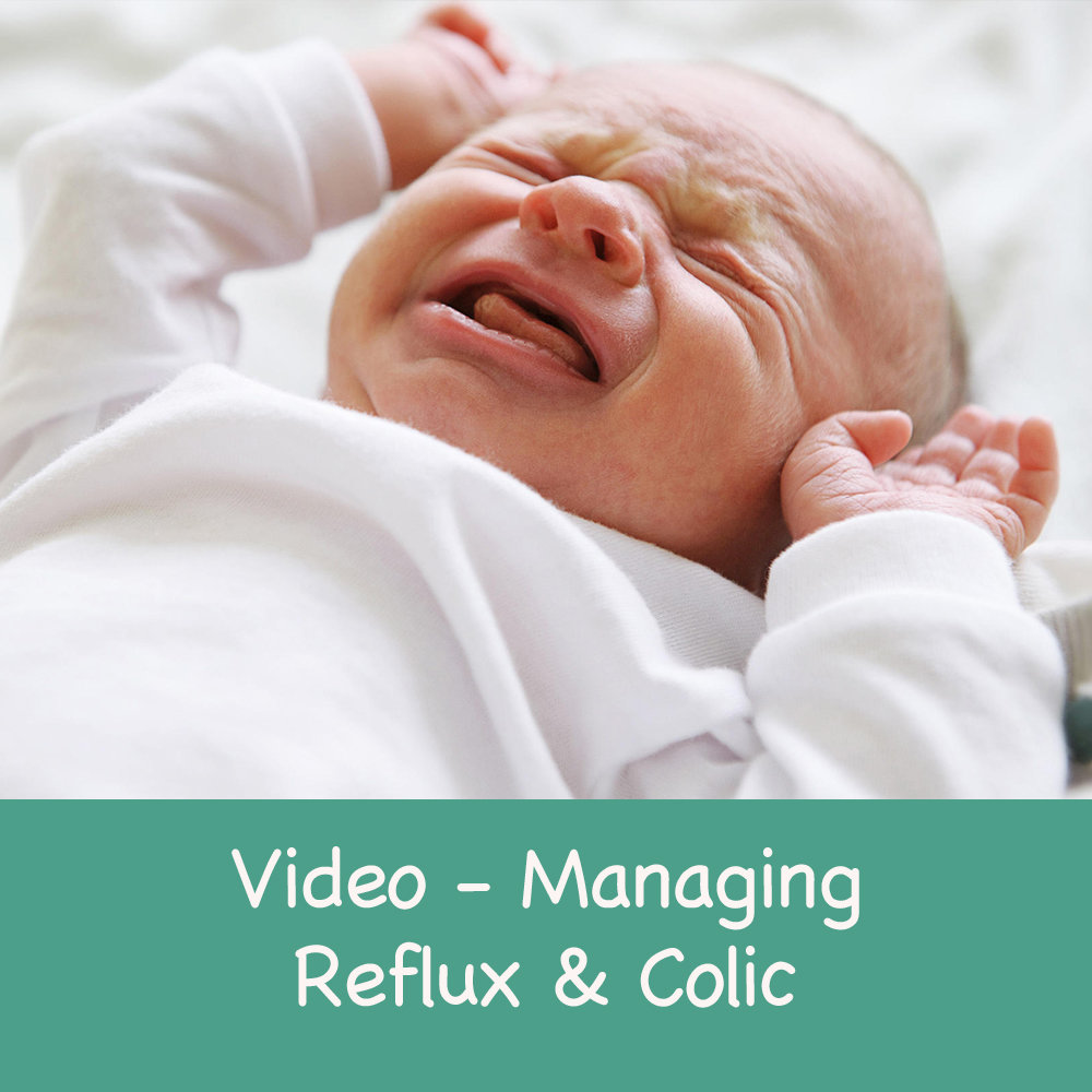 How to recognise and manage Reflux & Colic