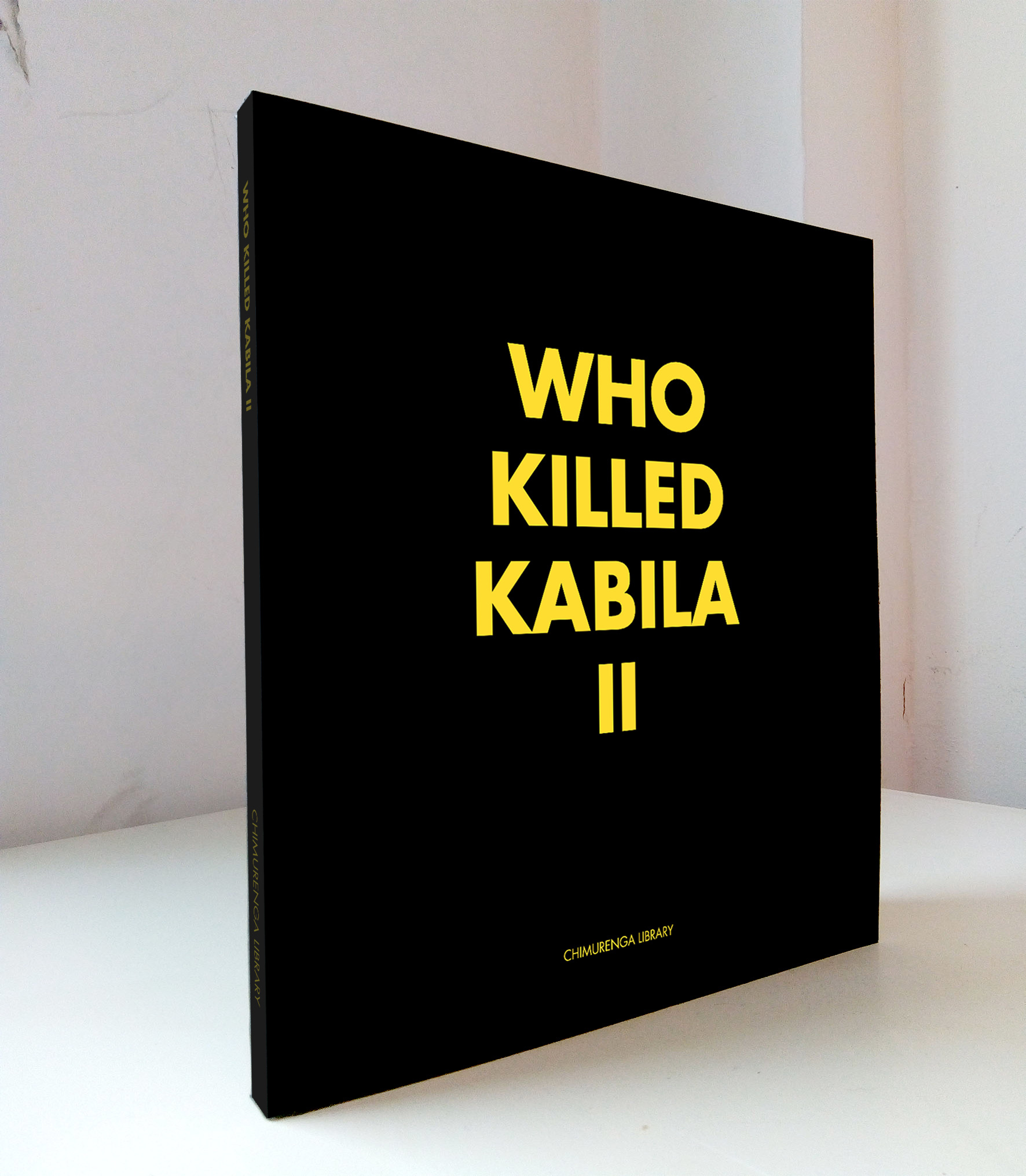 Chimurenga Chronic: Who Killed Kabila II (April 2019) Print CC0419