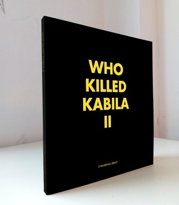 Chimurenga Chronic: Who Killed Kabila II (April 2019) Print