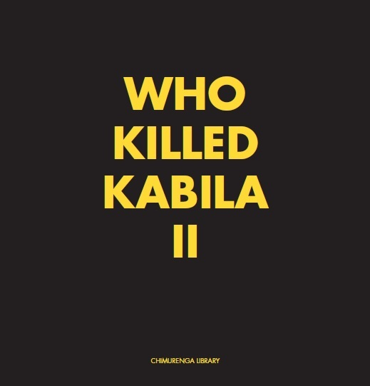 Chimurenga Chronic: Who Killed Kabila II (April 2019) Digital CCD0419