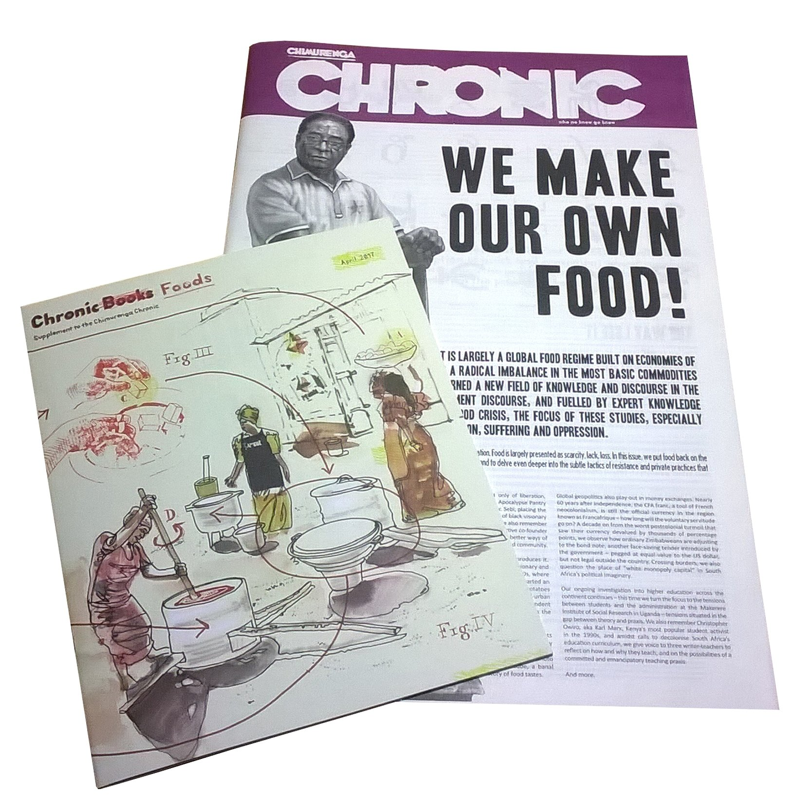 Chimurenga Chronic: We Make Our Own Food! (April 2017) Print CC0417