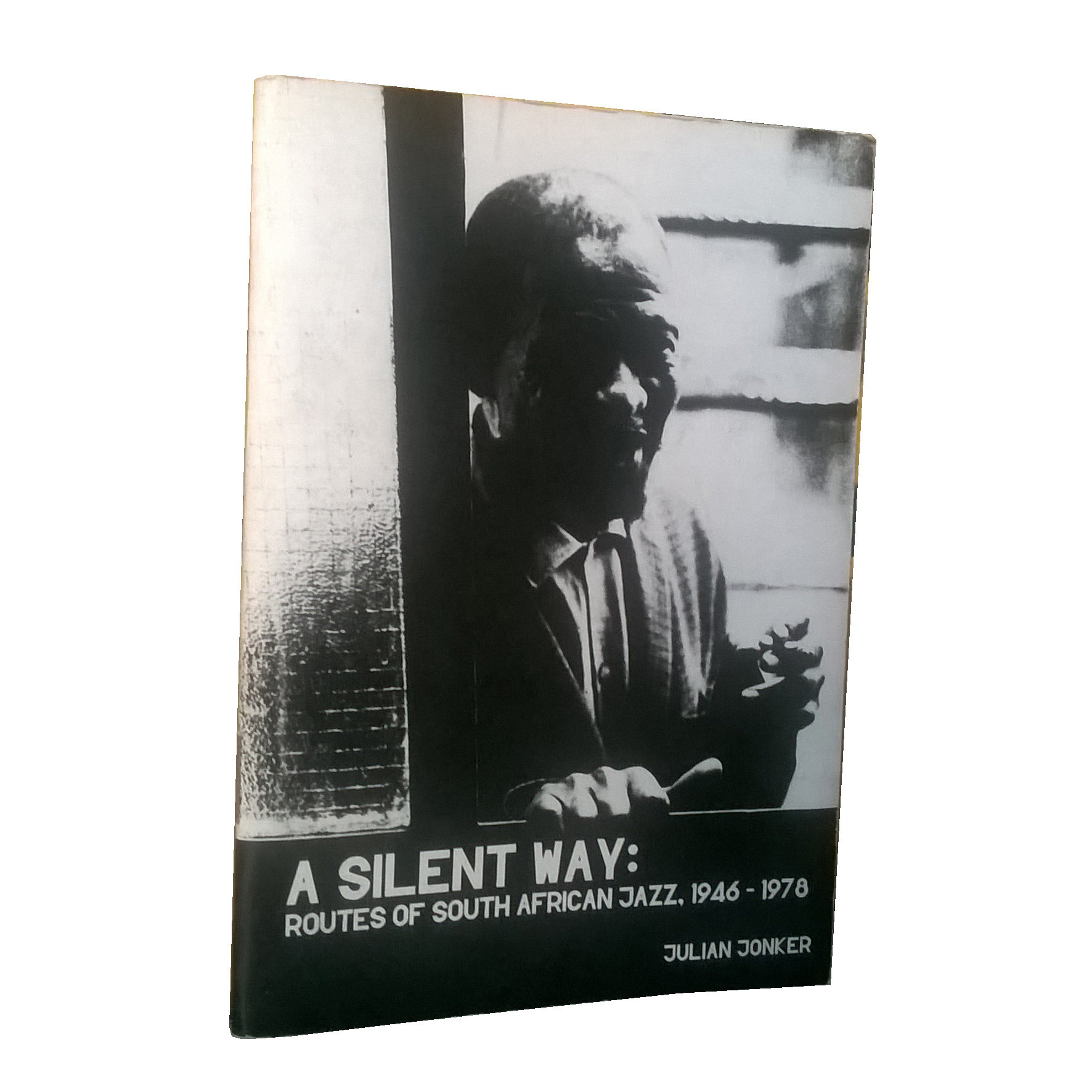 Chimurenganyana Series 1: A Silent Way: Routes of South African Jazz, 1946-1978 by Julian Jonker (June 2012) CN08