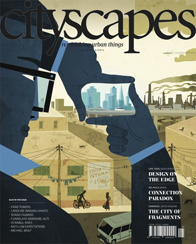 Cityscapes 5: Design Will Not Save The City (Africa Centre for Cities, April 2014)