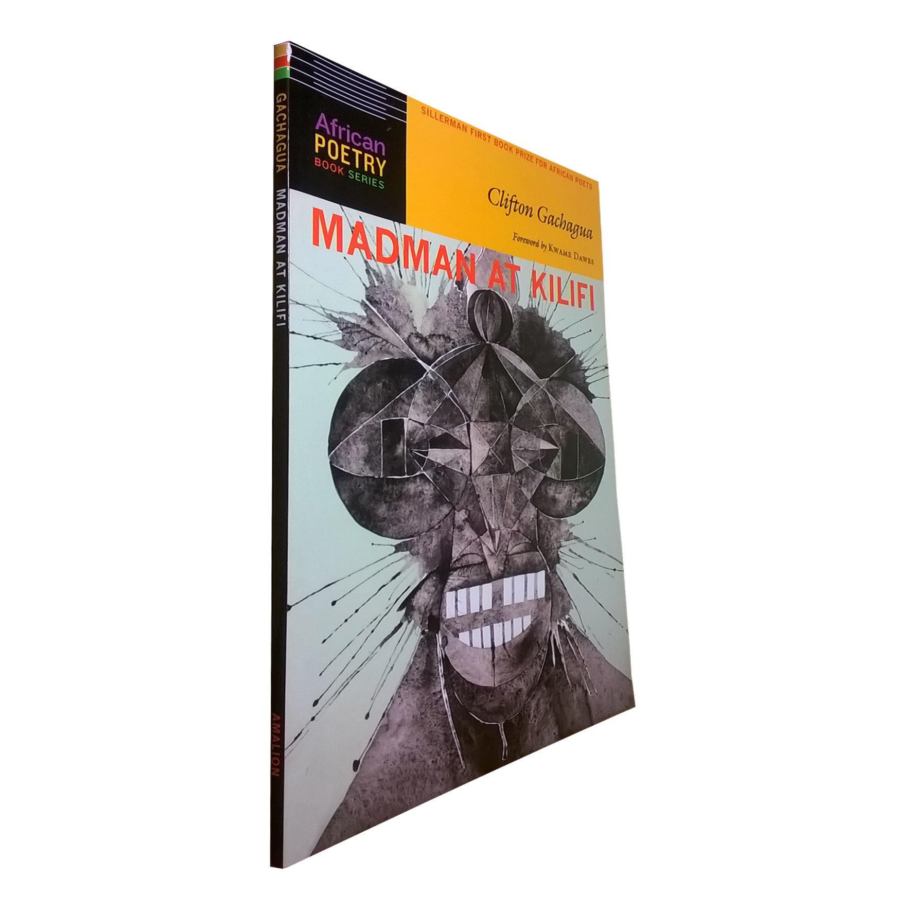 Madman at Kilifi by Clifton Gachagua (Amalion Publishing, 2014) CIR17