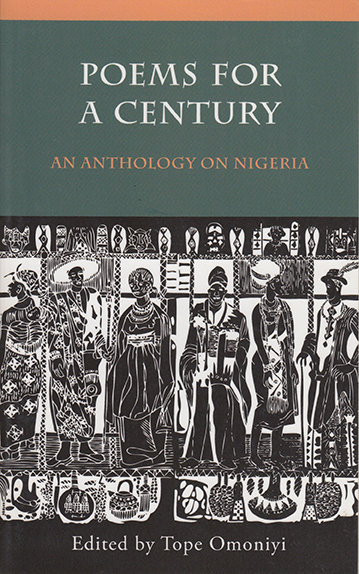 Poems for a Century, Various edited by Tope Omoniyi (Amalion Publishing, 2014)