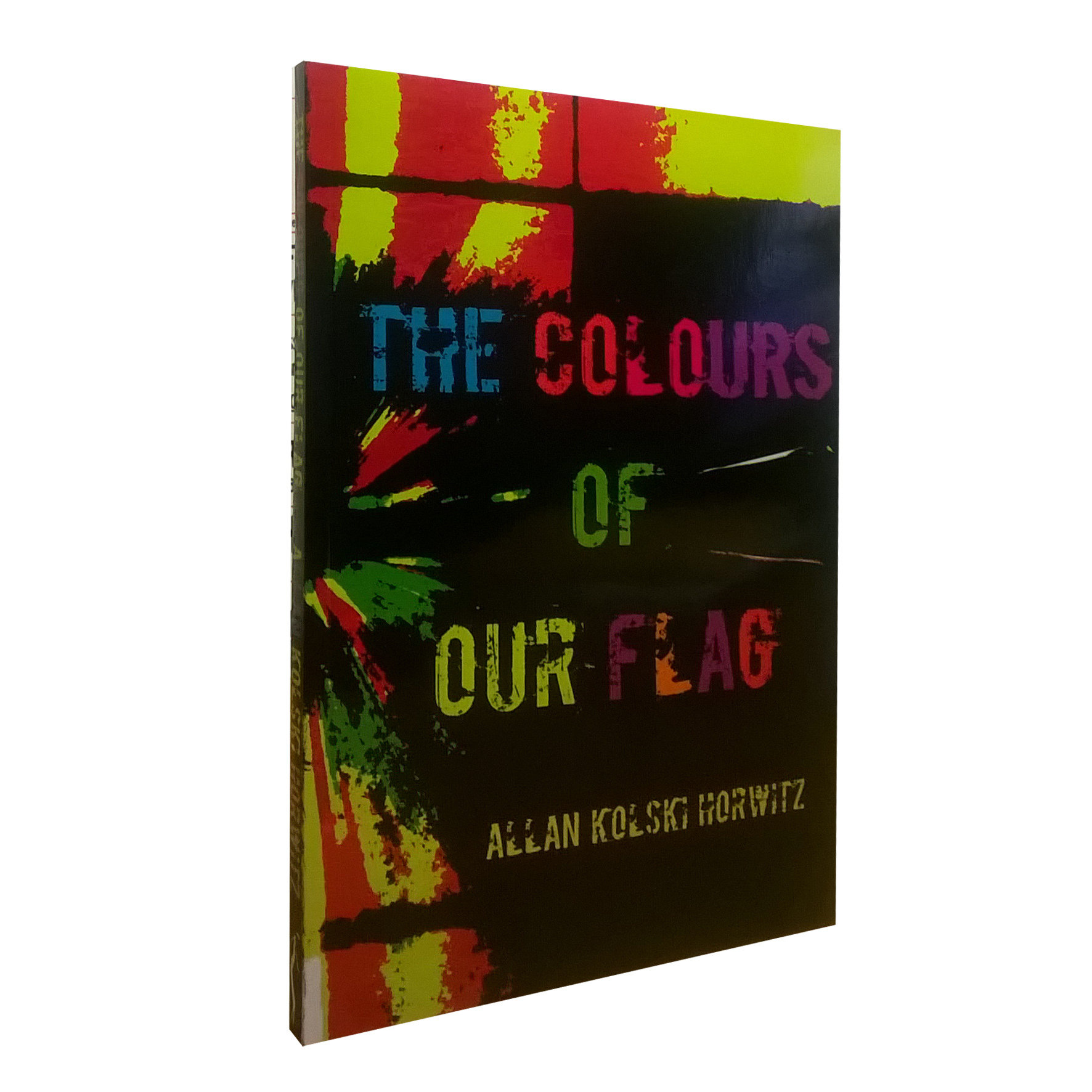 The Colours of Our Flag by Allan K. Horwitz (Paaderberg Poetry Press, 2016) CIR22