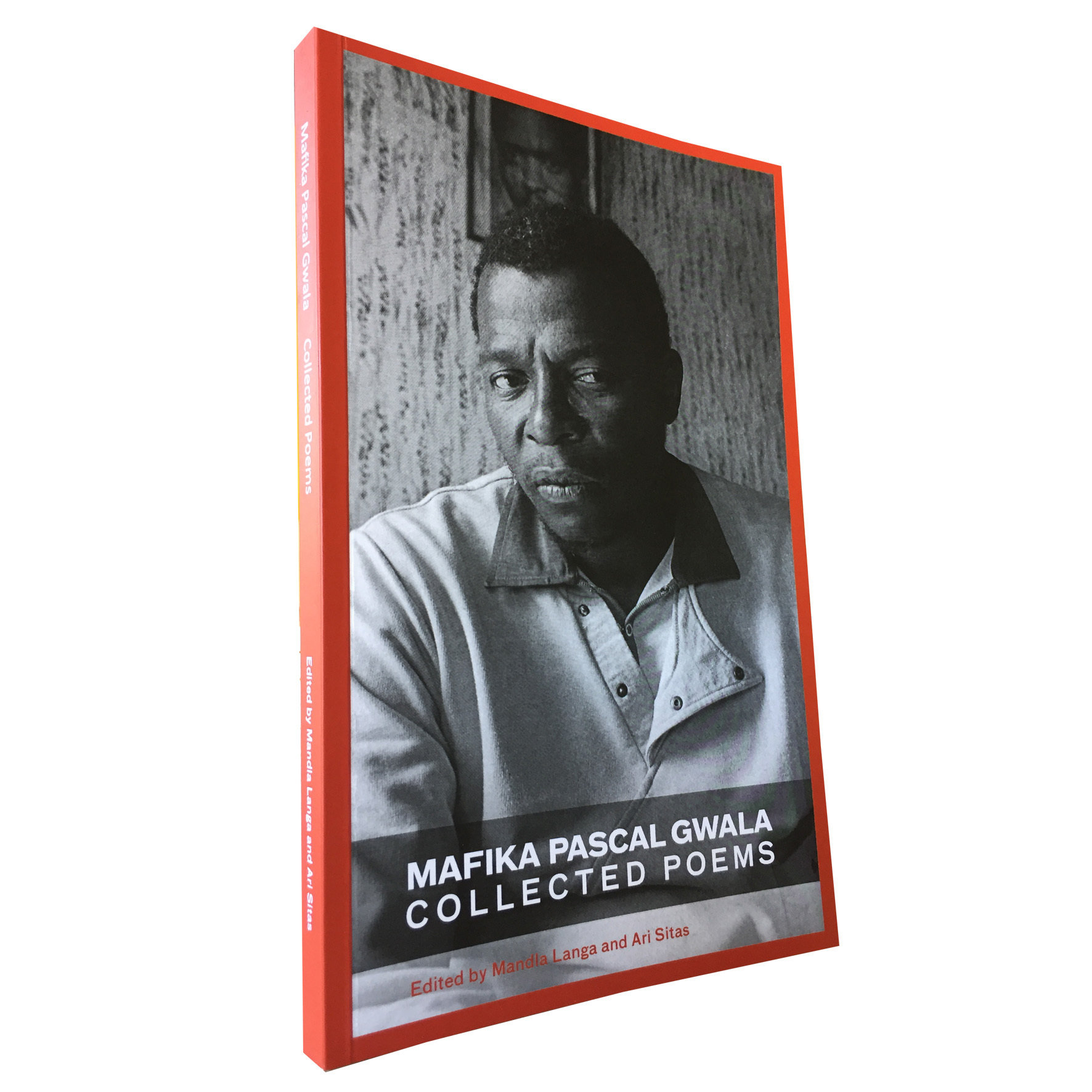 Mafika Pascal Gwala Collected Poems Edited by Mandla Langa and Ari Sitas (Deep South) DP05
