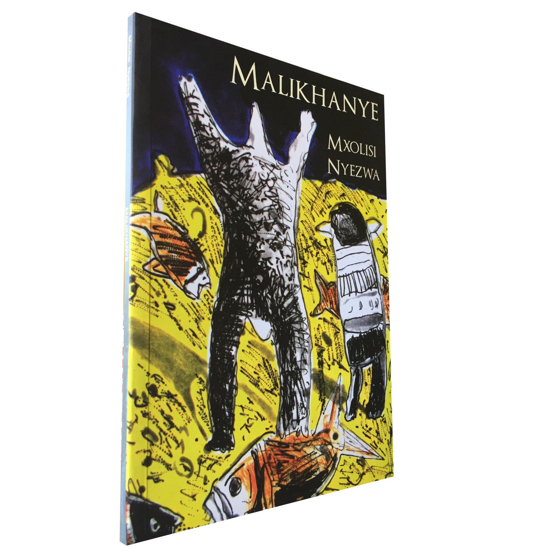 Malikhanye by Mxolisi Nyezwa (Deep South) DS12