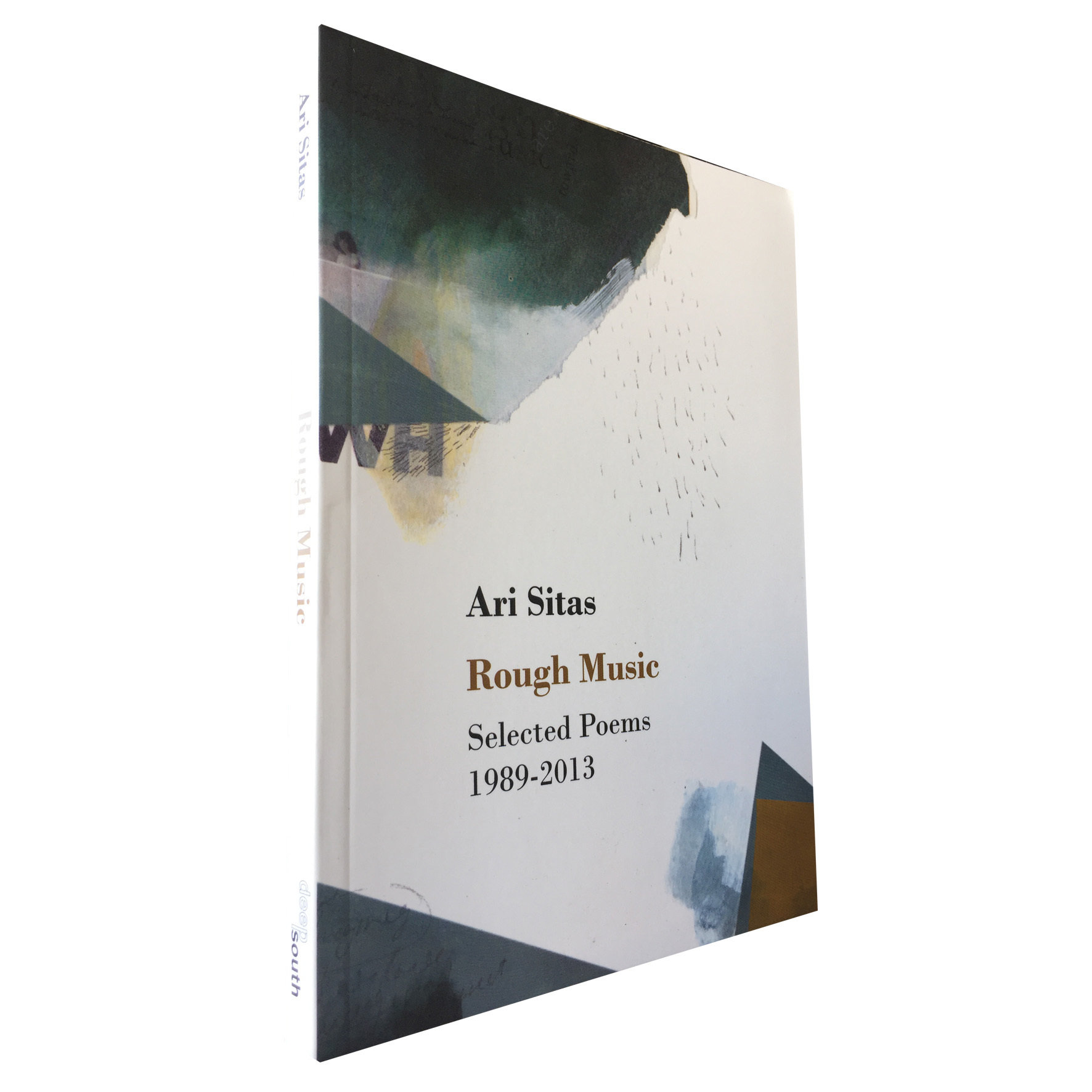 Rough Music: Selected Poems 1989 - 2013 by Ari Sitas (Deep South Books) DS13