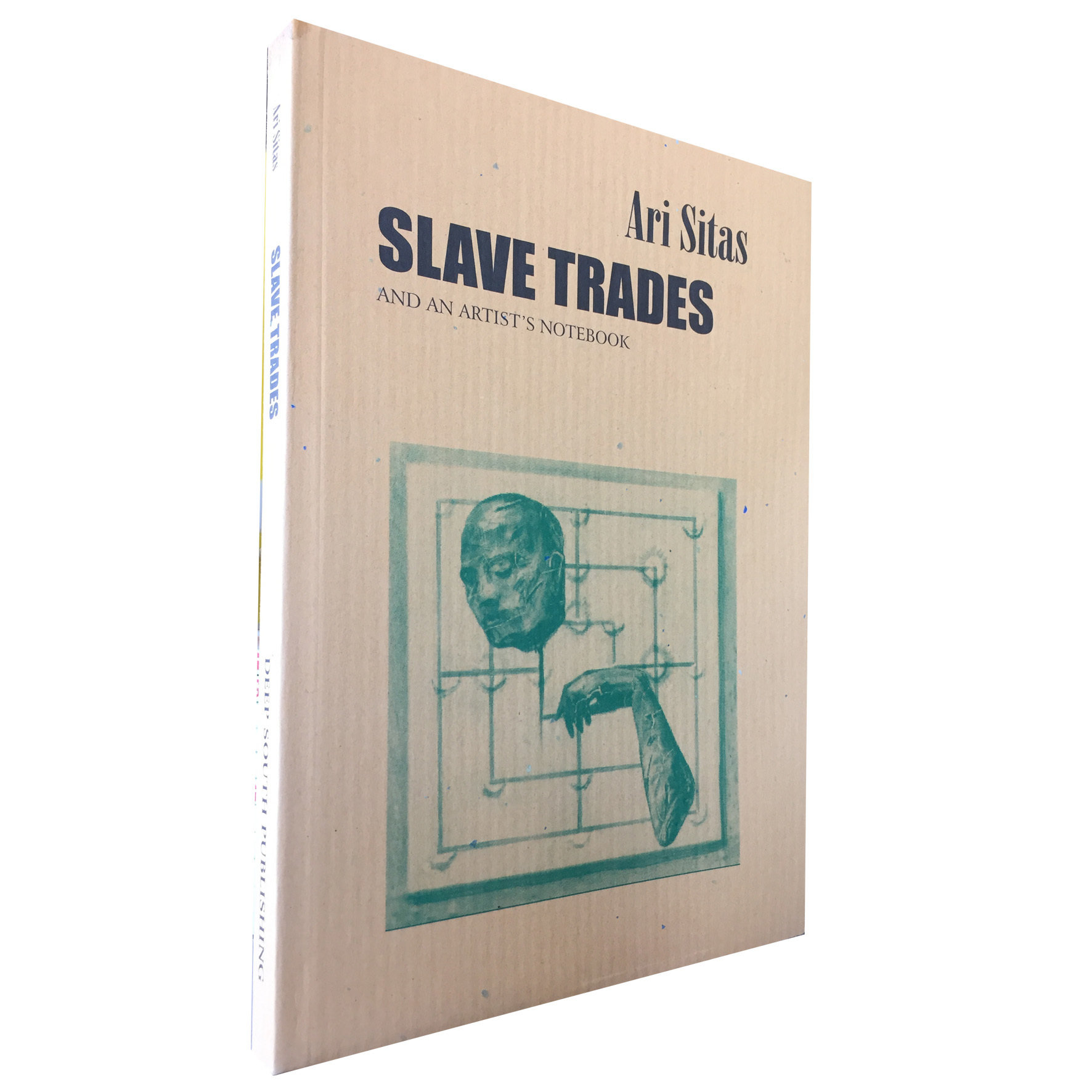 Slave Trades and an Artist's Notebook by Ari Sitas (Deep South) DS16