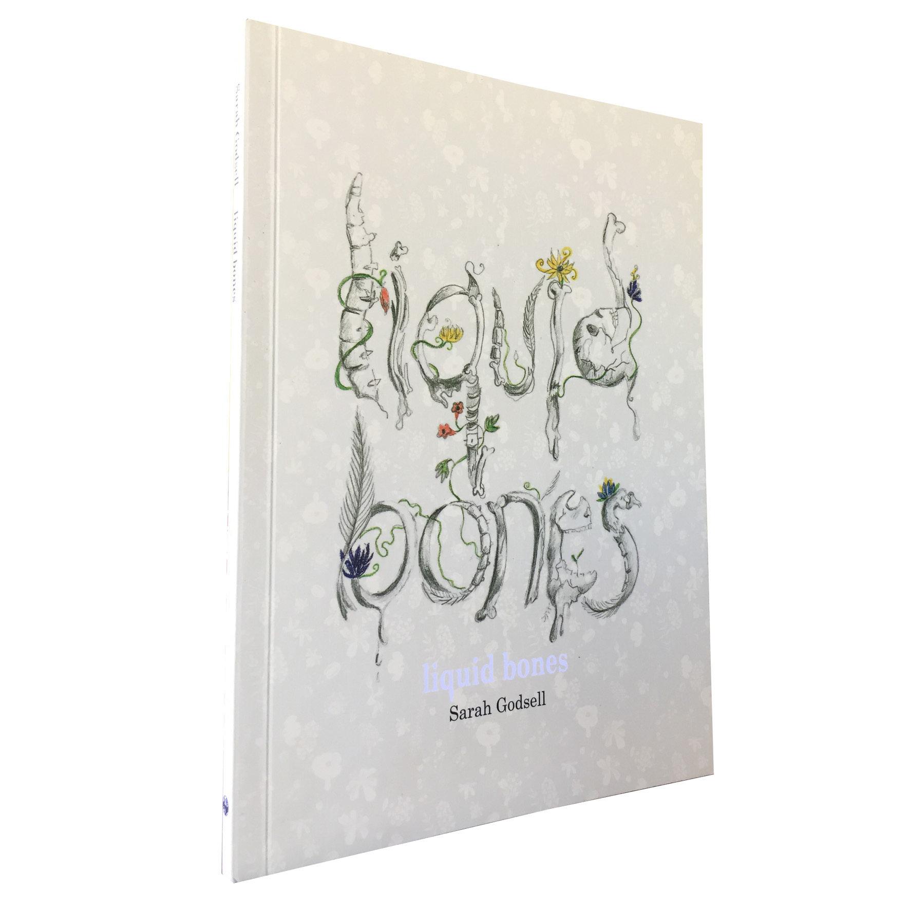 Liquid Bones by Sarah Godsell (Impepho Press) IP01
