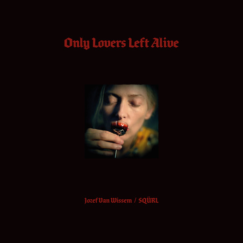 'ONLY LOVERS LEFT ALIVE' Original Soundtrack CD / 2x LP (with download code)