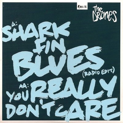 THE DRONES 'Shark Fin Blues' 7