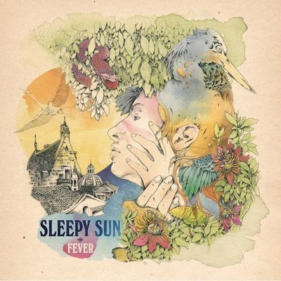SLEEPY SUN 'Fever' CD / LP (with download code)