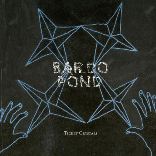 BARDO POND 'Ticket Crystals' CD