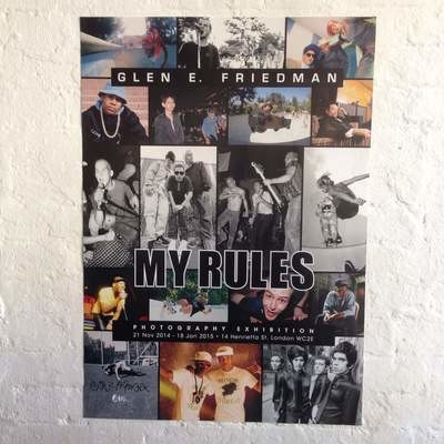 MY RULES A1 poster - AUTOGRAPHED by photographer GLEN E. FRIEDMAN