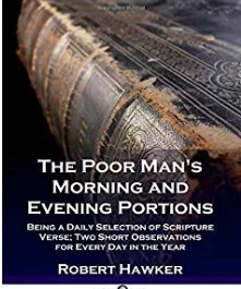 A Poor Man's Morning and Evening Portions by Robert Hawker