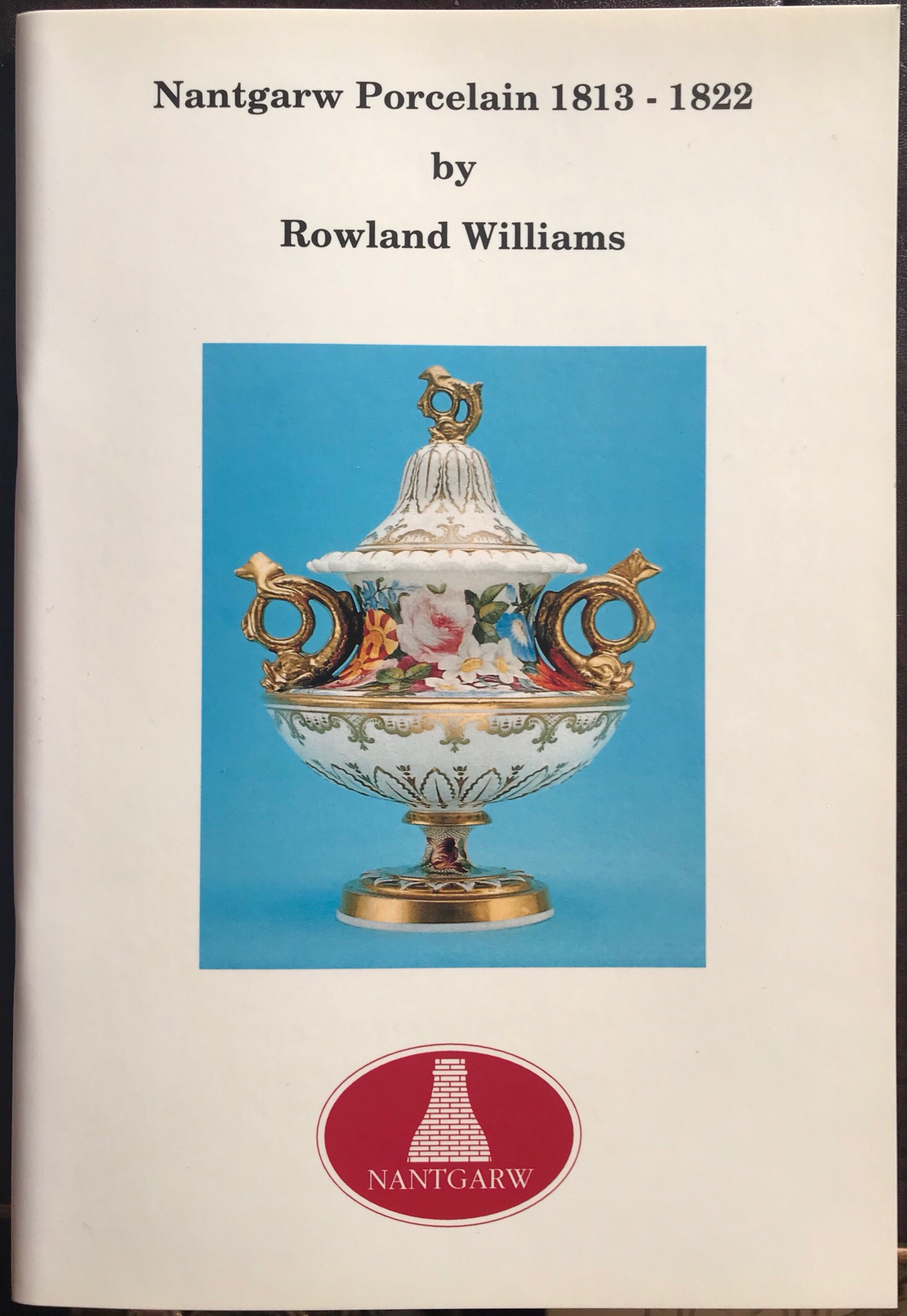 Nantgarw Porcelain by Rowland Williams 00001