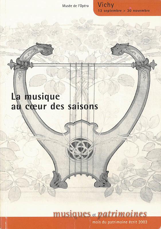 La musique au coeur des saisons 2-915327-04-1