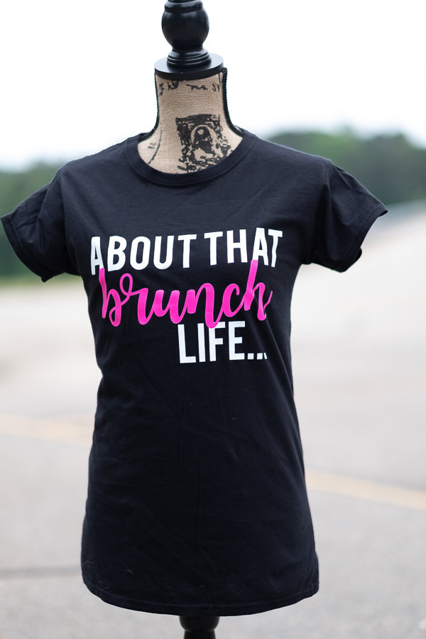 """About That Brunch Life"" Tee 00000"