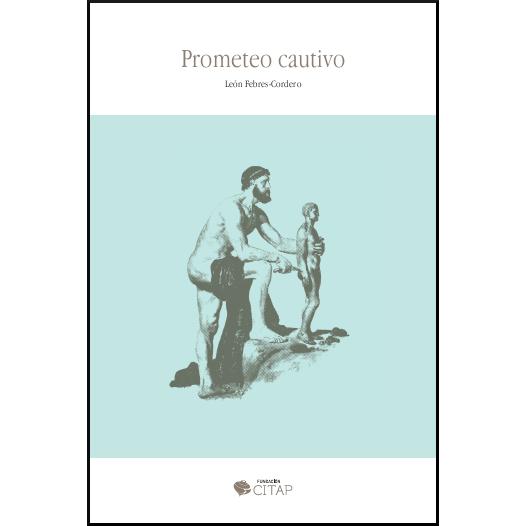 Prometeo cautivo 978-84-09-05421-3