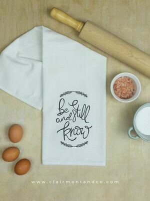 Be Still and Know Kitchen Towel