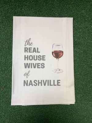 Real House Wives of Nashville Kitchen Towel