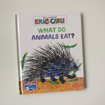 What Do Animals Eat - Eric Carle